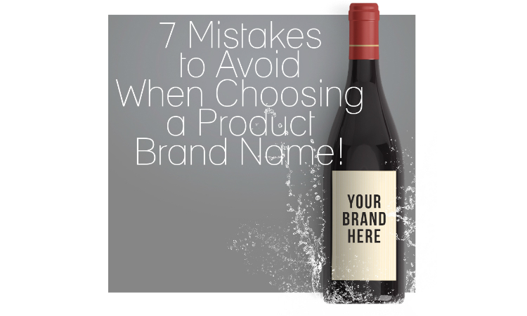 7 Mistakes to Avoid Choosing Brand Name