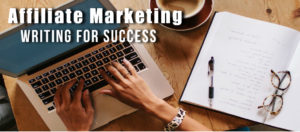 Affiliate Marketing Writing for Success