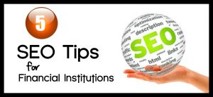 SEO Tips Financial Institutions - Featured